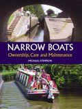 Narrow Boats: Ownership, Care and Maintenance