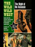 Wild, Wild West: Night of the Assassin