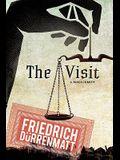 The Visit: A Tragicomedy