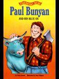 Paul Bunyan & His Blue Ox - Pbk