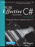 More Effective C# (Includes Content Update Program): 50 Specific Ways to Improve Your C#