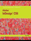 Adobe Indesign Cs6 Illustrated with Online Creative Cloud Updates