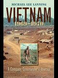 Vietnam, 1969-1970: A Company Commander's Journal