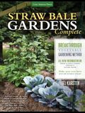 Straw Bale Gardens Complete: Breakthrough Vegetable Gardening Method - All-New Information On: Urban & Small Spaces, Organics, Saving Water - Make