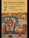 The Venture of Islam, Volume 2: The Expansion of Islam in the Middle Periods