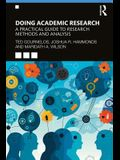 Doing Academic Research: A Practical Guide to Research Methods and Analysis