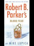 Robert B. Parker's Blood Feud