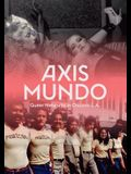 Axis Mundo: Queer Networks in Chicano L.A.