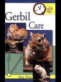 Quick & Easy Gerbil Care