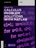 Calculus Problem Solutions with Matlab(r)
