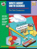 Write about Earth Science, Grades 3-5: The Test Connection