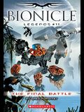 The Final Battle (Bionicle Legeneds #11)