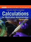 Paramedic: Calculations for Medication Administration, Instructor's Toolkit