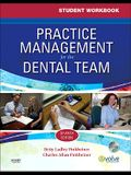 Practice Management for the Dental Team, Student Workbook [With CDROM]