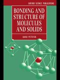 Bonding and Structure of Molecules and Solids (Oxford Science Publications)