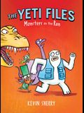 Monsters on the Run (the Yeti Files #2), 2