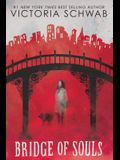 Bridge of Souls (City of Ghosts #3), Volume 3