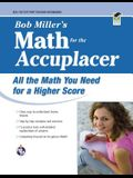 ACCUPLACER®: Bob Miller's Math Prep (College Placement Test Preparation)