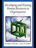 Developing and Training Human Resources in Organizations (Prenticee Hall Series in Human Resources) (3rd Edition)