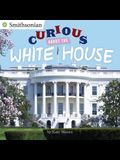 Curious About the White House (Smithsonian)