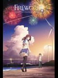 Fireworks, Should We See It from the Side or the Bottom? (Light Novel)