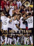 U.S. Men's Team: New Stars on the Field
