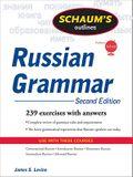 Schaum's Outline of Russian Grammar, Second Edition (Schaum's Outlines)