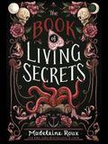 The Book of Living Secrets