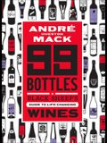 99 Bottles: A Black Sheep's Guide to Life-Changing Wines