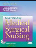 Understanding Medical Surgical Nursing [With CDROM]