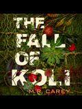 The Fall of Koli Lib/E