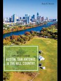 Explorer's Guide Austin, San Antonio, & the Hill Country