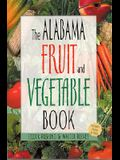 Alabama Fruit and Vegetable Book (Southern Fruit and Vegetable Books)