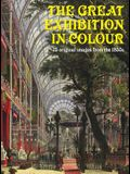 The Great Exhibition in Colour