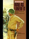 War as I Knew It: The Battle Memoirs of Blood 'n Guts