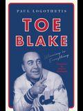 Toe Blake: Winning Is Everything