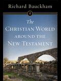 The Christian World Around the New Testament