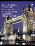 The Longman Standard History of Nineteenth Century Philosophy