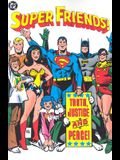 Super Friends!: Truth, Justice and Peace!