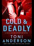 Cold & Deadly: FBI Romantic Suspense