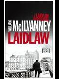 Laidlaw: A Laidlaw Investigation (Jack Laidlaw Novels Book 1)