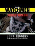 Beyond Watchmen and Judge Dredd: The Art of John Higgins