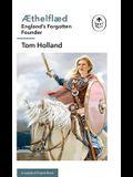 Æthelflæd: A Ladybird Expert Book: England's Forgotten Founder