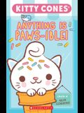 Anything Is Paws-Ible (Kitty Cones) (Media Tie-In)