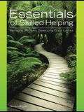 Essentials of Skilled Helping: Managing Problems, Developing Opportunities