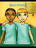 Best Friends: Inspirational Stories for Kids (Teaching Kids Friendship, Care & Loss)