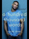 A Hundred Thousand Words