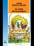 La Casa de la Pradera = Little House on the Prairie