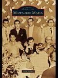 Milwaukee Mafia