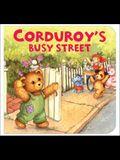 Corduroy's Busy Street (Corduroy)
